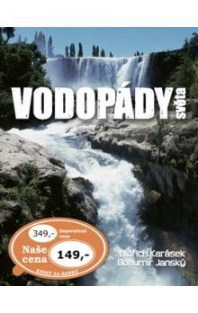 Bohumír Janský, Oldřich Karásek: Vodopády světa cena od 270 Kč