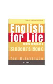 Tom Hutchinson: English for Life Intermediate Studenťs Book cena od 342 Kč