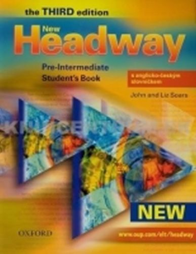 John Soars: New Headway Third Edition Pre-intermediate Student´s Book S Anglicko-českým Slovníčkem cena od 427 Kč