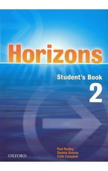 Radley Paul: Horizons 2 Studenťs Book cena od 292 Kč