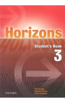 Radley Paul: Horizons 3 Student´s Book cena od 291 Kč