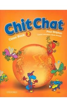 Shipton O.: Chit Chat 2 Class Book cena od 218 Kč