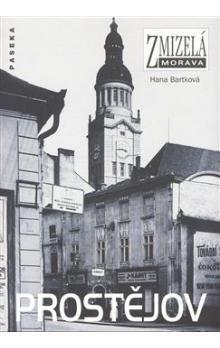 Hana Bartková: Prostějov cena od 199 Kč