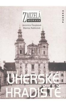 Čoupková J., Rašticová B.: Uherské Hradiště cena od 199 Kč