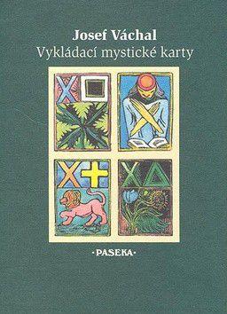Josef Váchal: Vykládací mystické karty cena od 0 Kč