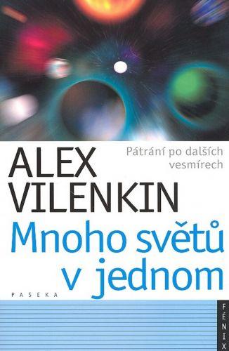 Alex Vilenkin: Mnoho světů v jednom cena od 185 Kč