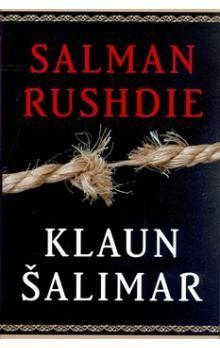 Salman Rushdie: Klaun Šalimar cena od 296 Kč