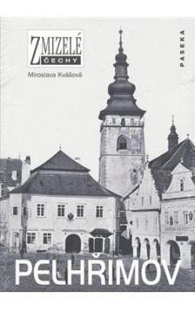 Miroslava Kvášová: Pelhřimov cena od 199 Kč