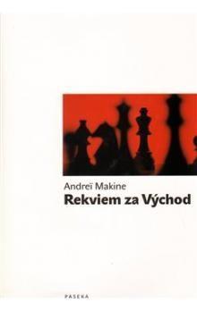 Andrei Makine: Rekviem za Východ cena od 181 Kč