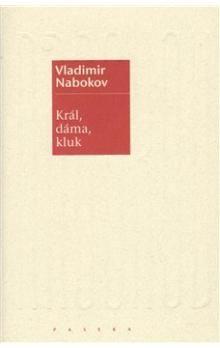 Vladimír Nabokov: Král, dáma, kluk cena od 206 Kč