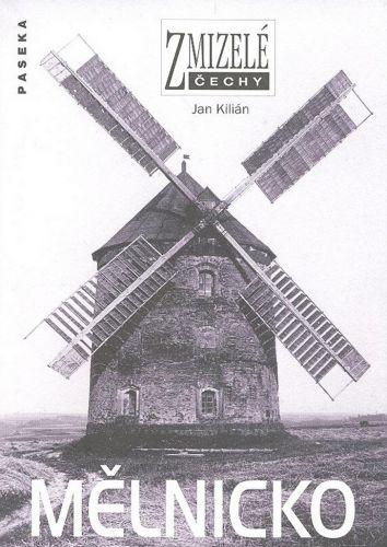 Jan Kilián: Mělnicko cena od 199 Kč