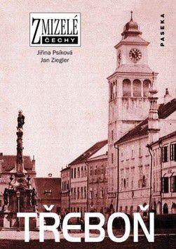 Jiřina Psíková, Jan Ziegler: Třeboň cena od 231 Kč