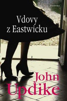 John Updike: Vdovy z Eastwicku cena od 249 Kč