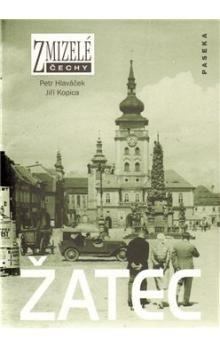 Jiří Kopica, Petr Hlaváček: Žatec cena od 220 Kč