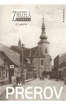 Jiří Lapáček: Přerov cena od 220 Kč