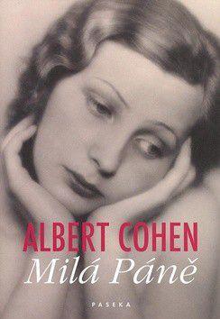 Albert Cohen: Milá Páně cena od 0 Kč