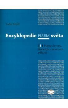 Lubor Mojdl: Encyklopedie písem světa I. cena od 276 Kč