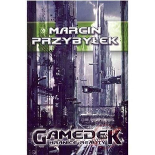 Marcin Przybyłek: Gamedek - Hranice reality cena od 150 Kč