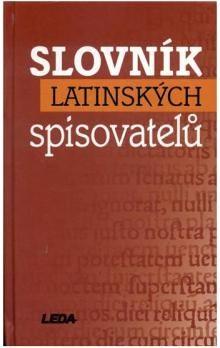 Eva Kuťáková a kol.: Slovník latinských spisovatelů cena od 206 Kč