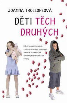 Joanna Trollopeová: Děti těch druhých cena od 42 Kč