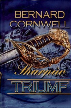Bernard Cornwell: Sharpův triumf cena od 84 Kč