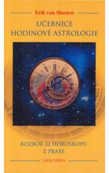 Erich van Slooten: Učebnice hodinové astrologie cena od 191 Kč