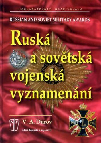 Durov V.A.: Ruská a sovětská vojenská vyznamenání cena od 214 Kč