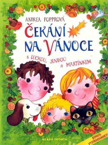 Andrea Popprová: Čekání na Vánoce s Luckou, Jendou a Martínkem cena od 231 Kč