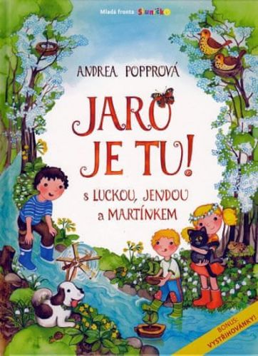 Andrea Popprová: Jaro je tu! S Luckou, Jendou a Martínkem cena od 203 Kč