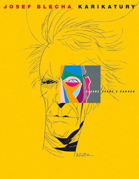Josef Blecha: Karikatury, slavné tváře v čarách cena od 1098 Kč