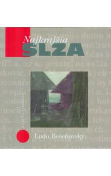 Ľudo Bešeňovský: Najkrajšia slza cena od 149 Kč