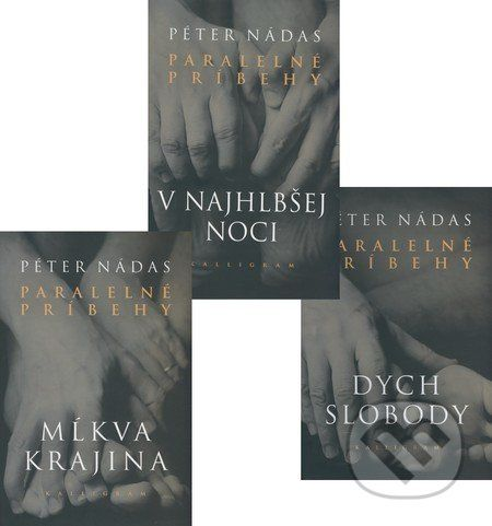 Péter Nádas: Komplet 3ks Paralelné príbehy I. - III. cena od 624 Kč