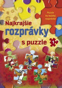 Sladana Perišić, Arpad Barna: Najkrajšie rozprávky s puzzle 1 cena od 140 Kč