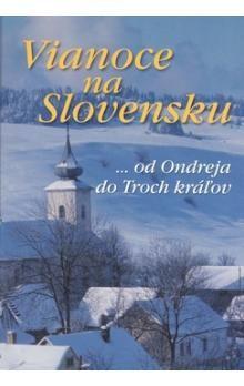 Vianoce na Slovensku cena od 207 Kč
