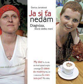 Danica Janiaková: Ja si ťa nedám cena od 154 Kč
