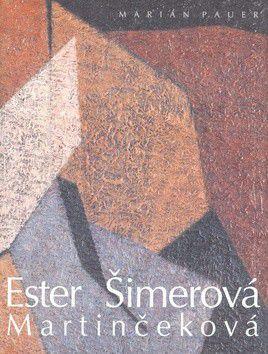 Ester Martinčeková - Šimerová cena od 0 Kč