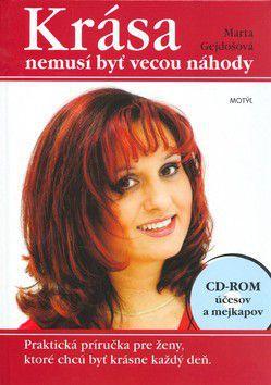 Marta Gejdošová: Krása nemusí byť vecou náhody cena od 254 Kč