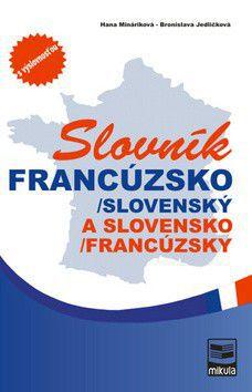 Hana Mináriková, Bronislava Jedličková: Francúzsko-slovenský a slovensko-francúzsky slovník cena od 499 Kč