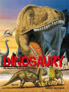 Rupert Matthews: Dinosaury cena od 223 Kč
