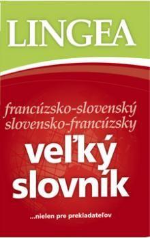 Veľký slovník francúzsko-slovenský slovensko-francúzsky cena od 937 Kč