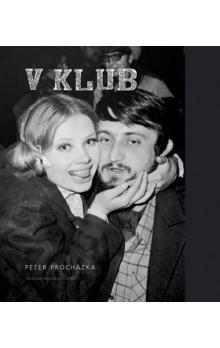 Peter Procházka: V Klub cena od 190 Kč
