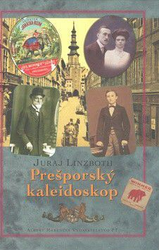 Juraj Linzboth: Prešporský kaleidoskop cena od 160 Kč
