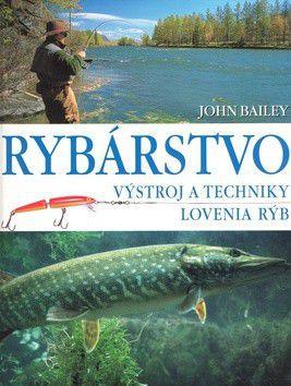 John Bailey: Rybárstvo cena od 146 Kč