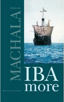 Drahoslav Machala: Iba more cena od 165 Kč