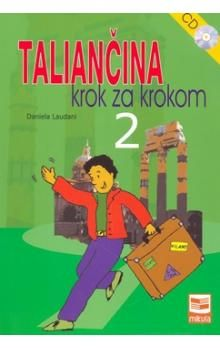 Daniela Laudani: Taliančina krok za krokom 2 cena od 199 Kč