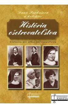 História ošetrovateľstva - Kolektív autorov cena od 163 Kč