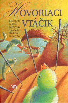 Ondrej Sliacky, Bystrík Vančo: Hovoriaci vtáčik cena od 217 Kč