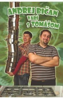 Andrej Bičan varí s Tomášom cena od 187 Kč