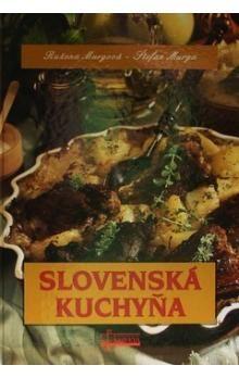 Ružena Murgová, Štefan Murga: Slovenská kuchyňa cena od 175 Kč