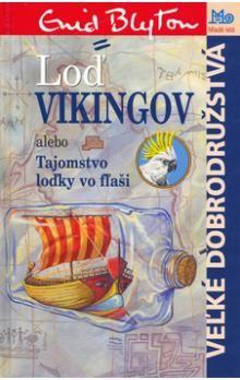 Enid Blytonová: Loď vikingov cena od 178 Kč